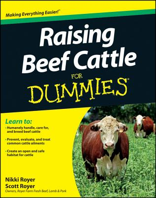 Raising Beef Cattle for Dummies By Royer, Scott/ Royer, Nikki